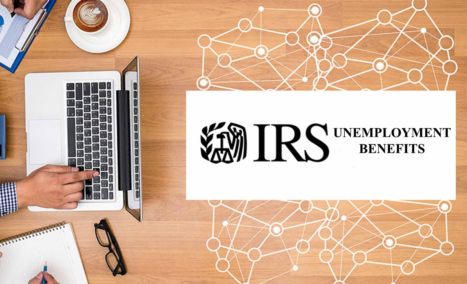 Unemployment benefits and your taxes