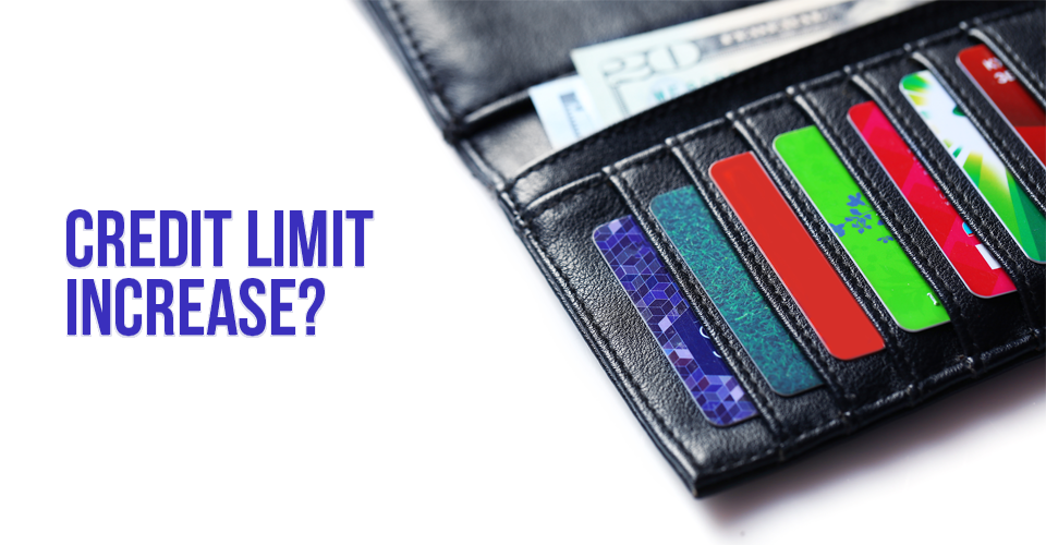 Higher Limit on Your Credit Card