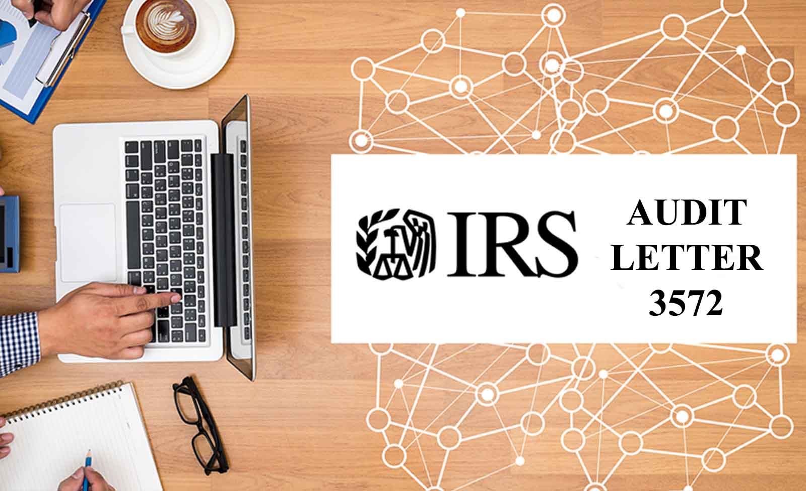 IRS Tax Audit Letter 3572