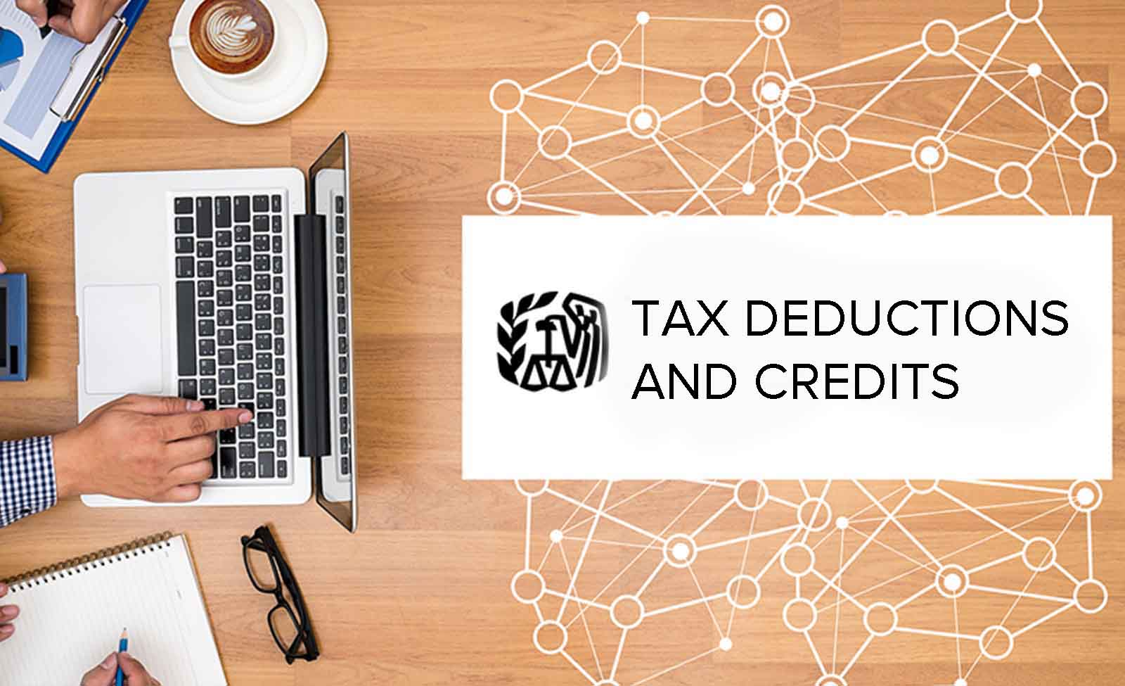 ULTIMATE LIST OF TAX DEDUCTIONS AND CREDITS